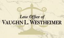 Westheimer Vaughn L Law Office of